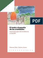 El teatro chaqueño de las crueldades. Memorias qom de la violencia y el poder. Tola Florencia y Suarez Valentin.pdf