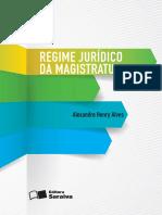 Regime Juridico de Magistratura - Alves, Alexandre Henry