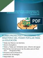 Planes y Programas Del Ministerio Del Poder Popular