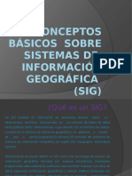 Conceptos Básicos Sobre Sistemas de Información Geográfica