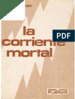 Corriente Mortal