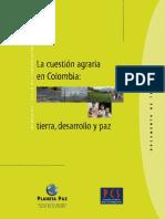 La Cuestión Agraria en Colombia- Tierra, Desarrollo y Paz-Planeta Paz