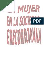 LA MUJER EN LA SOCIEDAD GRECORROMANA