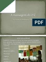 A massagem do 1º C