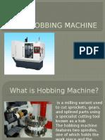 Hobbing Machine