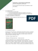 Estos son ejercicios de práctica que representan varias de las reglas y procedimientos a seguir para la catalogación de un recurso impreso