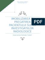 Imobilizarea Si Pregatirea Pacientului Supus Investigatiilor Radiologice