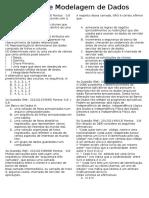 40 Questões de Modelagem de Dados AV1-AV2-AV3-AVS