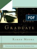 God's Graduate by Karen Moore