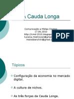 Cmd 17.06 Cauda Longa