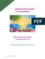 Reencarnación, Karma, Dharma y Ley de Sacrificio.