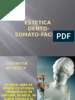 ESTETICA Dento Somato Faciala CTD