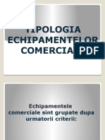 TIPOLOGIA ECHIPAMENTELOR COMERCIALE