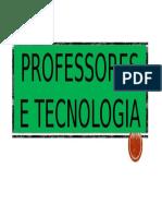 Professores e Tecnologia