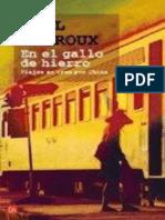 En El Gallo de Hierro. Viajes en Tren Po - Theroux_ Paul