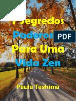 7 Segredos Poderosos Para Uma Vida Zen - Paula Teshima - Caminhos Da Iluminacao (1)