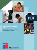 201301151653440.Informe_Resultados_TIMSS_2011_Chile_(10-01-13).pdf
