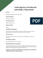 Módulo de Grado Superior en Producción de Audiovisuales Radio y Espectáculos 2016