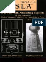 Leland i. Anderson - Nikola Tesla on His Work With Alternating Currents (Tesla Presents Series) -2002