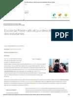 Escola da Ponte radicaliza a ideia de autonomia dos estudantes _ Educação Integral