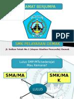 Presentasi SMK Pelayaran Demak