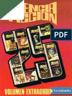 Ciencia Ficcion, Seleccion 25 (Extra) - Varios Autores