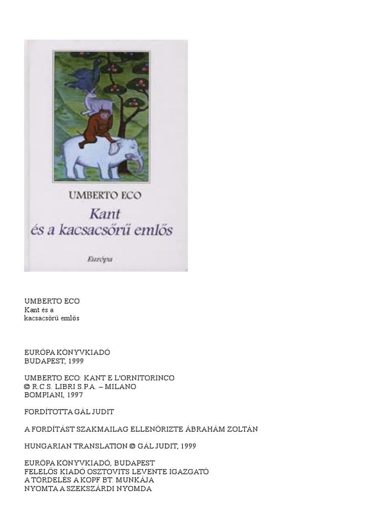 Umberto Eco - Kant és a kacsacsőrű emlős 8be292df68