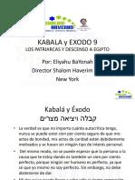 Kabala y Exodo 9