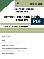 Yeni Düzenin Sihirli Anahtarı Petrol Ekonomisinin Analizi - Can Fuat Gürlesel
