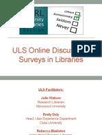 ULS Online Discussion Spring 2014 Surveys in Libraries Final Slides