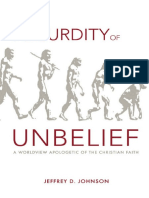 The Absurdity of Unbelief- Jeffrey D. Johnson