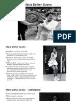 Apresentação Maria Esther Bueno