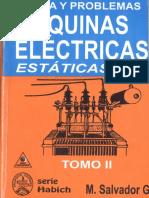 Máquinas eléctricas estáticas teoría y problemas resueltos M. Salvador gonsales