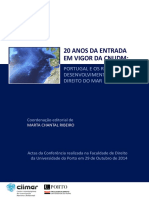 20 Anos Da Entrada Em Vigor Da CNUDM - Portugal e Os Recentes Desenvolvimentos No Direito Do Mar