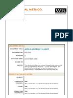 MS-CS01 - Application of Slurry
