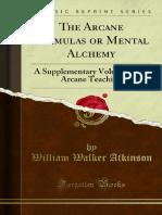 The Arcane Formulas or Mental Alchemy