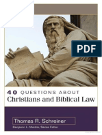 40 Questions About Christians and Biblical Law - Thomas Schreiner