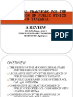 The Legal Framework for Regulation of Public Ethics in Tanzania- A Review (Ethics Commission, Parliamentary C'tee Workshop, Morogoro, April 2010)