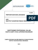 Tj 02 Skeptisisme Profesional Dalam Suatu Audit Laporan Keuangan 5692f21ab466a