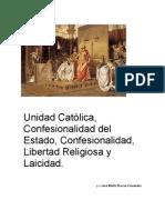 Unidad Católica, Confesionalidad del Estado, Confesionalidad, Libertad Religiosa y Laicidad