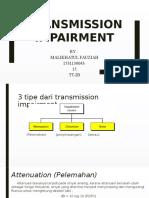 Transmission Imparment