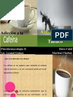 Adicción a La Cafeína y Tabaco
