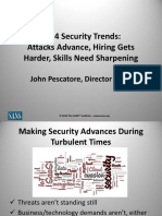 2014 Security Trends Attacks Advance, Hiring Gets Harder, Skills Need Sharpening John Pescatore