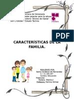 Trabajo de Las Características de La Familia
