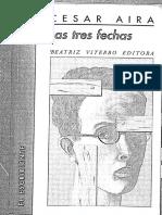César Aira Las tres fechas