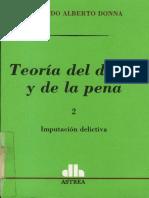 Donna, Edgardo - Teoria Del Delito y de La Pena - ToMO II - 1996