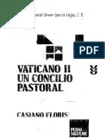 Vaticano II. Un Concilio Pastoral. Floristán, Casiano