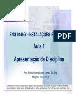 ENG 04466 - Aula 1 - Apresentacao Da Disciplina - V2.1 - Mar 2013