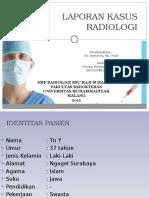 Laporan Kasus Radiologi Denny