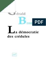 La Democratie Des Credules g Bronner